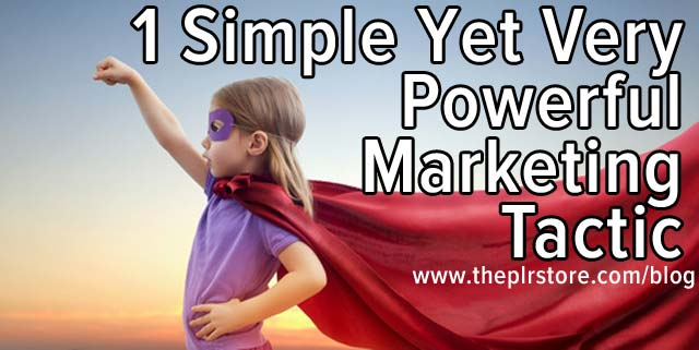 1 Simple Yet Very Powerful Marketing Tactic powerful marketing tactic linkedin