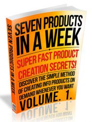 seven products in a week ebook seven products in a week ebook Seven Products In A Week Ebook PLR with private label rights seven products in a week ebook 190x250