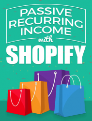shopify passive recurring income ebook shopify passive recurring income ebook Shopify Passive Recurring Income Ebook MRR shopify passive recurring income ebook cover 190x250