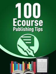 ecourse publishing tips report ecourse publishing tips report 100 Ecourse Publishing Tips Report MRR ecourse publishing tips report 190x250