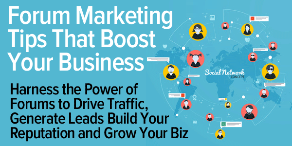 Forum Marketing Tips That Boost Your Business forum marketing tips
