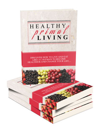 Healthy primal living ebook and videos mrr package healthy primal living ebook and videos malvernweather Choice Image