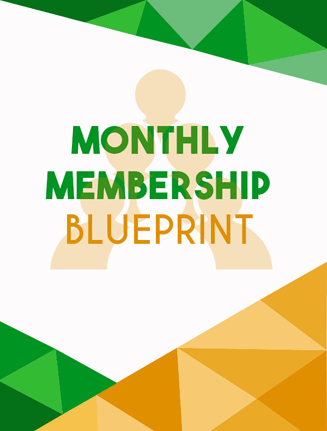 monthly membership blueprint ebook and videos