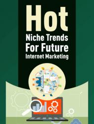 hot trends niches for internet marketing plr report hot trends niches for internet marketing plr report Hot Trends Niches For Internet Marketing PLR Report hot trends niches for internet marketing plr report 190x250