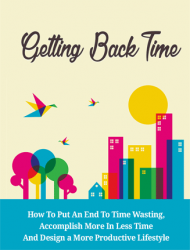 getting back time ebook and videos getting back time ebook and videos Getting Back Time Ebook and Videos Package MRR getting back time ebook and videos 190x250