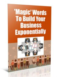 magic words to build your business plr report magic words to build your business plr report Magic Words To Build your Business PLR Report magic words to build your business plr report 190x250
