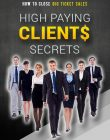 high paying clients secrets ebook and videos high paying clients secrets ebook and videos High Paying Clients Secrets Ebook and Videos with Master Resale Rights high paying clients secrets ebook and videos 110x140