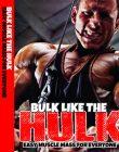 bulk like the hulk ebook and videos bulk like the hulk ebook and videos Bulk Like The Hulk Ebook and Videos with Master Resale Rights bulk like the hulk ebook and videos 110x140