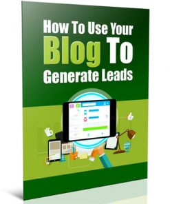 generate leads with your blog plr report