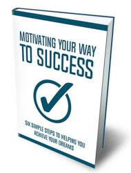 motivating your way to success ebook motivating your way to success ebook Motivating Your Way To Success Ebook with Master Resale Rights motivating your way to success ebook 190x250