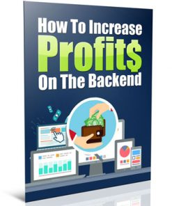 increase backend profits plr report