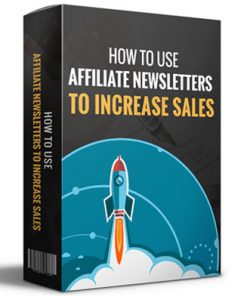 use affiliate newsletters to increase sales report