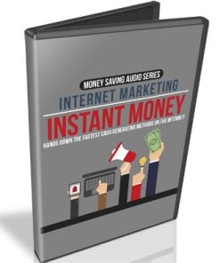 internet marketing instant money audio