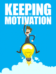 keeping the motivation ebook keeping the motivation ebook Keeping The Motivation Ebook with Master Resale Rights keeping the motivation ebook 190x250