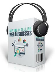 buying and selling web businesses audios buying and selling web businesses audios Buying And Selling Web Businesses Audios with Master Resale Rights buying and selling web businesses audios mrr 190x250