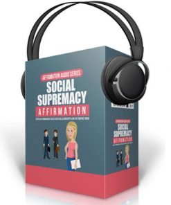 social supremacy affirmations audio