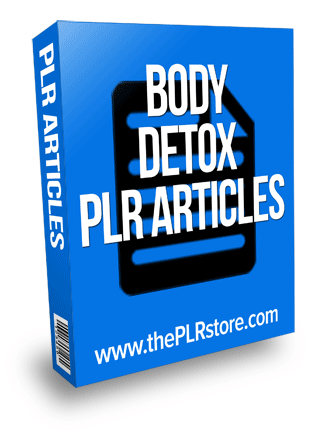 body detox plr articles