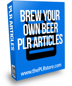 brew your own beer plr articles