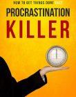 procrastination killer ebook and videos procrastination killer ebook and videos Procrastination Killer Ebook and Videos with Master Resale Rights procrastination killer ebook and videos 110x140