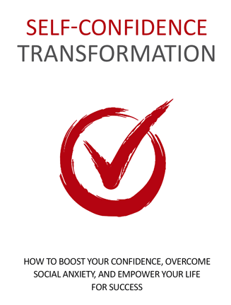 self confidence transformation ebook and videos