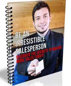 be an irresistible salesperson plr report