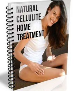 natural cellulite home treatment plr report