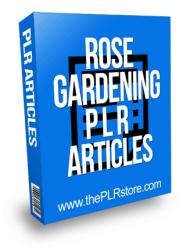 Rose Gardening PLR Articles