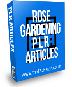 Rose Gardening PLR Articles