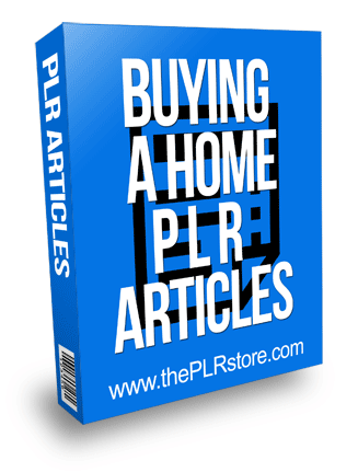 buying a home plr articles
