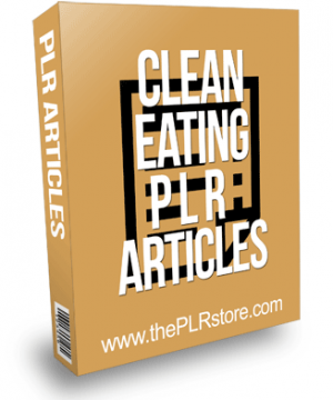 Clean Eating PLR Articles