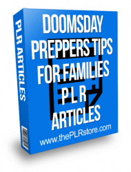 doomsday preppers tips for families plr articles
