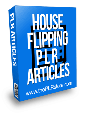 house flipping plr articles