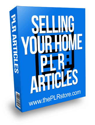 selling your home plr articles selling your home plr articles Selling Your Home PLR Articles selling your home plr articles