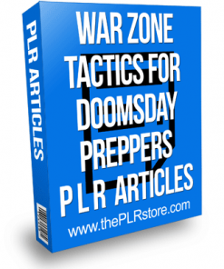 war zone tactics for doomsday preppers plr articles