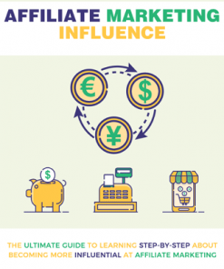 Affiliate Marketing Influence Ebook with MRR