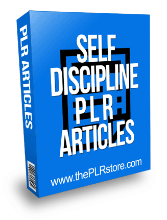 Self Discipline PLR Articles