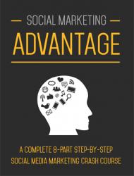 Social Marketing Advantage Ebook and Videos