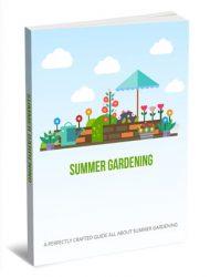 Summer Gardening PLR Report