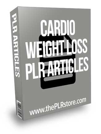 Cardio Weight Loss PLR Articles