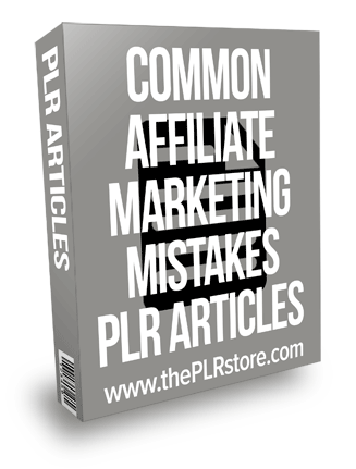 Common Affiliate Marketing Mistakes PLR Articles