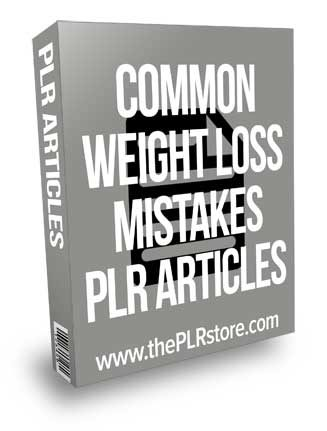Common Weight Loss Mistakes PLR Articles