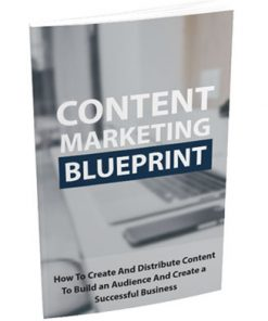 Content Marketing Blueprint Ebook with Master Resale Rights