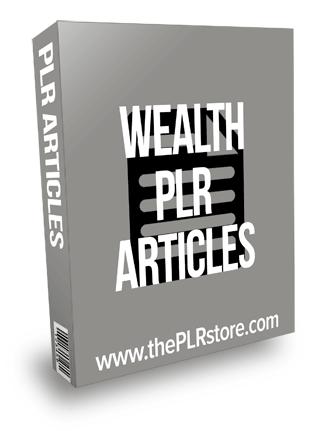 Wealth PLR Articles