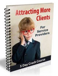 Attract More Clients PLR Autoresponder Messages