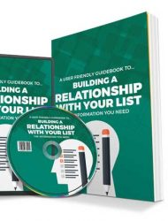 Build A Relationship With Your Email List PLR Report