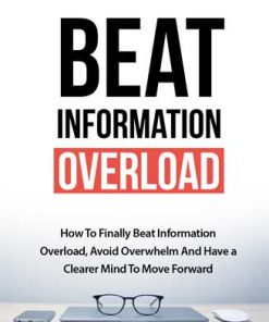 Beat Information Overload Ebook and Videos MRR
