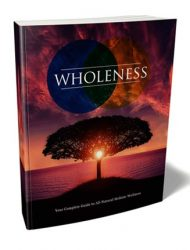 Holistic Wellness Ebook and Videos with Master Resale Rights