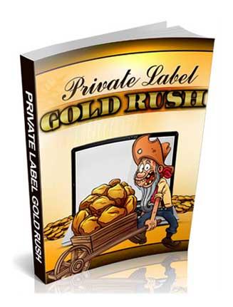 Private Label Gold Rush PLR Ebook