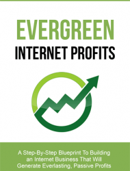 Evergreen Internet Profits Ebook and Videos MRR