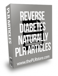 Reverse Diabetes Naturally PLR Articles